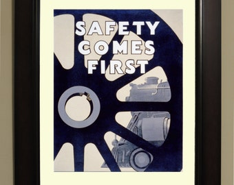 Safety comes first WPA Poster - 3 sizes available, one price.