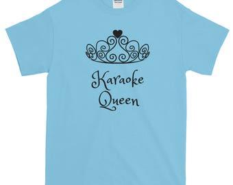 Karaoke Shirt - Queen Women Girl Funny Short-Sleeve T-Shirt - Karaoke Lover