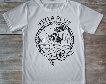 Pizza slut shirt, pizza tattoo, pizza shirt, tattoo shirt, old school shirt, hipster gift, gift for tattoo lovers, pizza lovers, tattoos