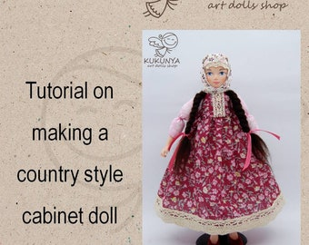Tutorial on Making Country Style Cabinet Doll