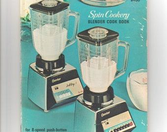 Spin Cookery Blender Cook Book Osterizer Vintage 1968 Cookbook Booklet Pamphlet