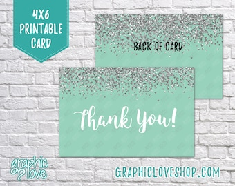 Digital 4x6 Mint Silver Glitter Thank You Card - Folded or Postcard | High Resolution 300dpi JPG Files, Instant Download, Ready to Print