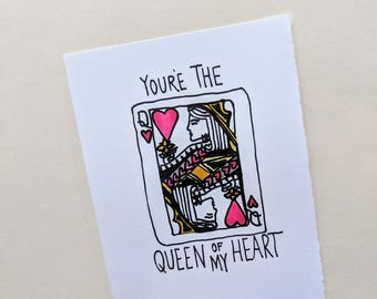 Queen of my Heart- greeting card