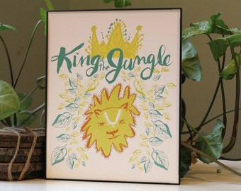 King of the Jungle Art Print 8x10in, Nursery Print, Wall Decor, Little Boy Room Decor
