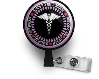 Born To Be A Nurse Retractable ID Badge Reel