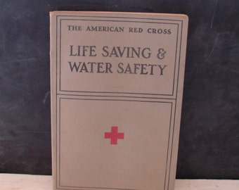Vintage American Red Cross Life Saving & Water Safety Book 1937 Black and White Photographs First Aid