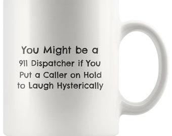 911 Dispatcher Coffee Mug For Work Funny Joke Emergency Operator Coffee Mug For Work Appreciation Gift Tea Mug Coffee Cup