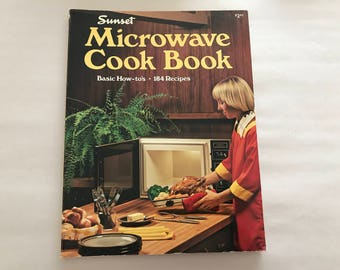 Vintage 1976 Sunset Microwave Cook Book - Basic How tos - 184 pages