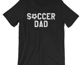Soccer Dad Shirt for Soccer Dad - Soccer Dad Gift for Soccer Dad - Soccer Dad T-Shirt - Soccer Dad Tshirt - Soccer Father - Soccer Daddy