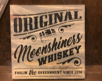 Original Moonshine Whiskey Rustic Sign