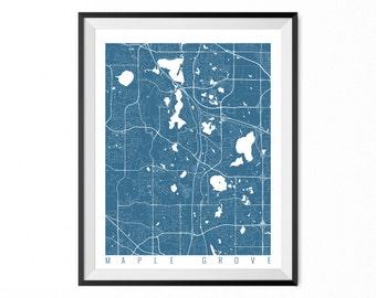 MAPLE GROVE Map Art Print / Maple Grove City Poster / Maple Grove Wall Art / Minnesota/ Gift / Minnesota home decor
