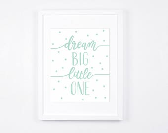 Mint Nursery Wall Art Instant Download, Dream Big Little One Mint Design, Baby Room Decor, Stars, Handwritten Lettering Art, Unisex
