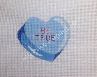 Hand Painted Blue Candy Heart Be True Needlepoint Canvas