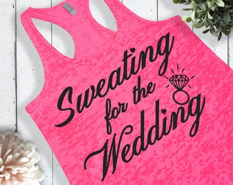 Sweating for the Wedding Dress Tank Top. Cute Bride Gifts From Bridesmaids. Cute Engagement Gift. Engagement Party Gift. Pink Purple Blue