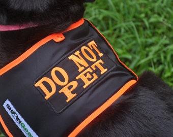 Dog Vest  DO NOT PET Alert Vest