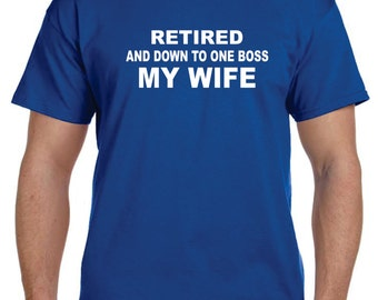 Husband In Training Husband Gift Grandfather Gift Retirement Gifts Mens Retired and DOWN to one BOSS My Wife Grandparent Gifts Fathers Day.