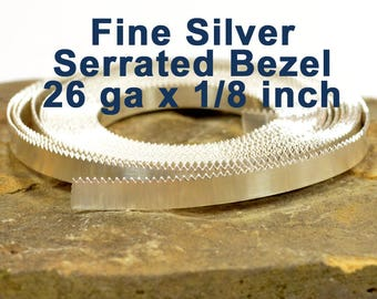 "26ga x 1/8"" Serrated Bezel - Fine Silver - Choose Your Length"