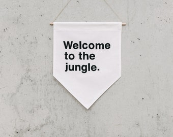 Welcome to the jungle -  Wall Banner XL, customizable, Canvas wall banner, canvas banner, wall decor, wall hanging. SIZE XL.
