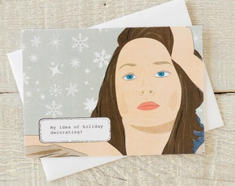 Holiday funny greeting card, my idea of holiday decorating...I clean the toilet. You're welcome.