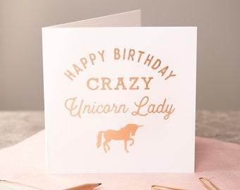 Rose Gold 'Crazy Unicorn Lady' Card