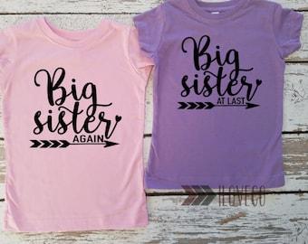 Big Sister Again Shirt / Big sister At Last Shirt  / Big sister Again T-shirt or Bodysuit - Pregnancy Reveal