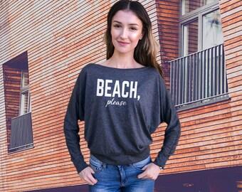 Beach Please Flowy Long Sleeve Off Shoulder Tee, Funny tee. Women's Women's