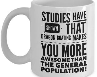 Funny Boating Gift, Gift for Boaters, Dragon Boating, Funny Coffee Mug, Boyfriend Gift, Gift for Boater, Mugs for BFF, Best Friend Gift