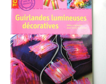 """Decorative lights"" book Editions Didier Carpentier, home decor creations."