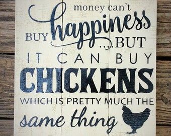 Money Can't Buy Happiness Sign, Chicken Coop Signs, Best Selling Items, Crazy Chicken Lady Sign, Chicken Decor, Funny Chicken Signs, Rustic