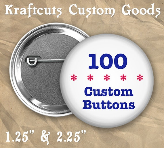 "100 Custom Personalized Badge Buttons 1.25"" or 2.25"" Pinbacks for Party Favors or Booster Clubs"