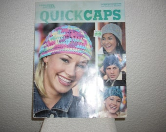 Crochet booklet QUICK CAPS, 7 crochet designs, regular price 6.99, cover a little used
