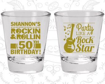 50th Birthday Shot Glasses, Personalized Birthday Glass, Rock and Roll Birthday, Party like a Rock Star, Birthday Shot Glasses (C20173)