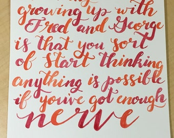 Anything Is Possible If You've Got Enough Nerve Harry Potter Quote Watercolor Miniprint