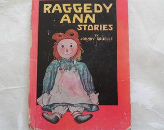 Raggedy Ann Stories By Johnny Gruelle 1961 Hardcover