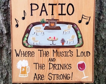 Custom PATIO Backyard Home Deck Summer Party Campfire Personalized Sign  Musics Loud Drinks are Strong with your Name and Designs