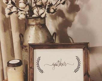 """Wood framed sign-""""Gather"""""""
