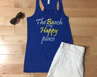 Beach Happy, Beach shirt, Beach Trip, Wanderlust, Vacation shirt, Mothers Day Gift, Beach Tank Top, Beach Squad, Day Drinking, beach lover