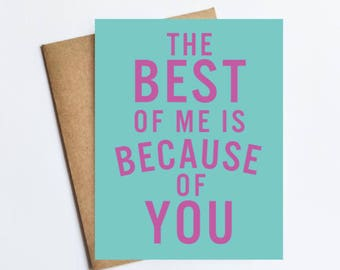 Best Of Me - NOTECARD - FREE SHIPPING!