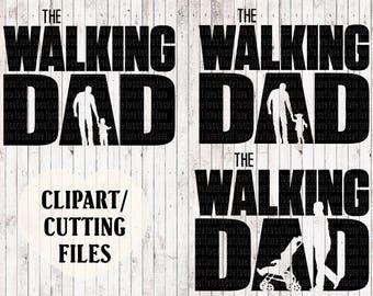 the walking dad svg, the walking dead svg, dad svg, kids svg, fathers day svg, svg files, vinyl cut files, mens tshirt svg, car decal svg