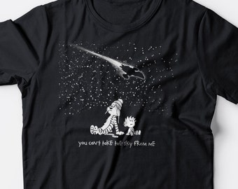 Stargazing - Calvin /Firefly mash up t-shirt - You Can't Take the Sky From Me - for Men or Women