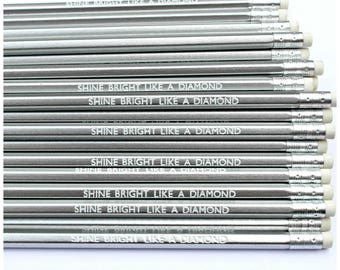 Shine Bright Like A Diamond Pencil | Stationery | Silver | Office Supplies | Present Filler | Party Favours | Inspire | Motivate | Fun