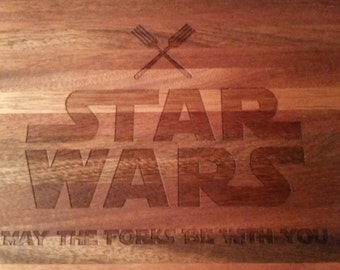 Star Wars Cutting Board- May the Forks be With You.
