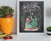 Cactus Art - Home is wherever I'm with You - Home Decor - Succulent Art - Succulent Print - Chalkboard Art - Chalk Art