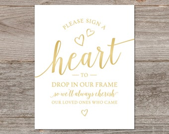 Guestbook Heart Drop Sign Printable, Sign A Heart // Guest Book Alternative Wedding Sign DOWNLOAD // Gold Wedding Guest Book Sign