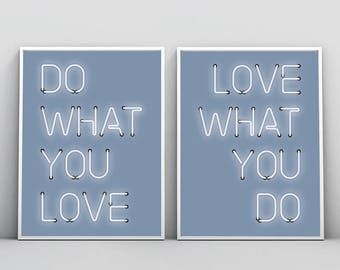 Do What You Love, Love What You Do, Neon Light Sign, Inspirational Print, Love Wall Art, Printable Quote, TypographyPoster, Digital Download