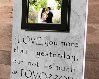 I Love You More, Gifts for the Bride, Gifts for the Groom, Personalized Frame, Personalized Wedding Gift, Wedding Vows, Anniversary Gift