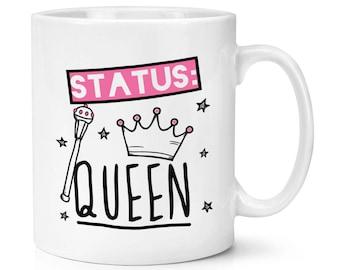 Status Queen 10oz Mug Cup