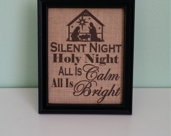 Burlap Print - Silent Night Holy Night All is Calm All is Bright - Manger Scene - Religious - Christmas Decor -  8x10 Burlap Only