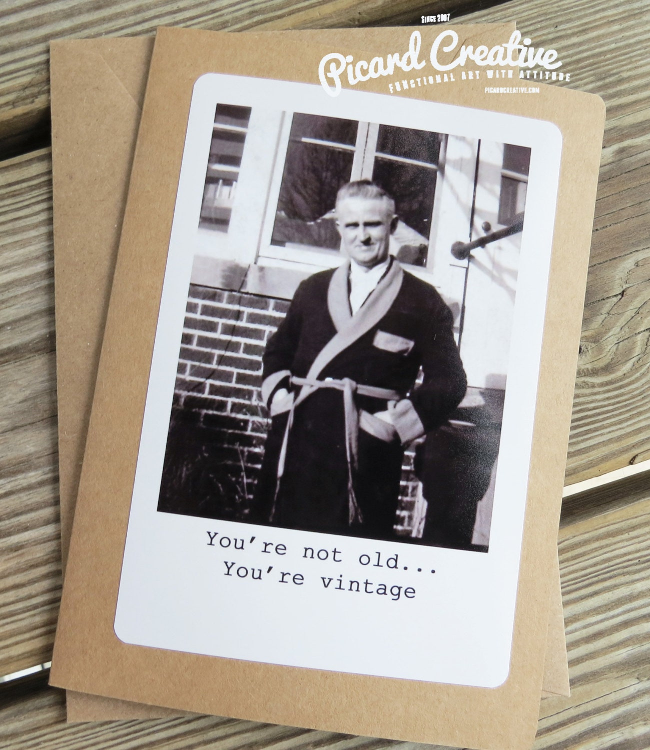Funny Vintage Man Birthday Greeting card You re not old