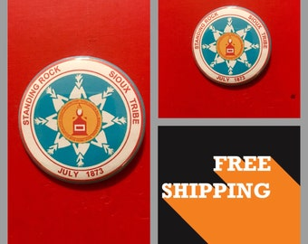 Standing Rock Tribe Sioux Nation Button Pin, FREE SHIPPING & Coupon Codes